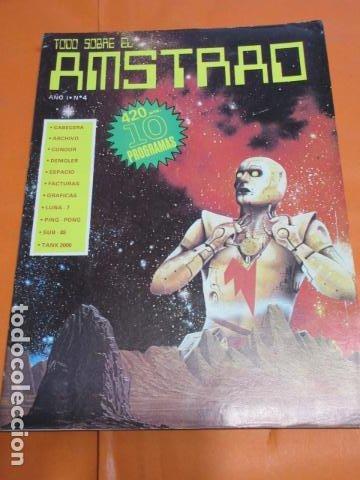 REVISTA AMSTRAD TODO SOBRE EL AMSTRAD NUMERO 4 AÑO 1986 (Juguetes - Videojuegos y Consolas - Amstrad)