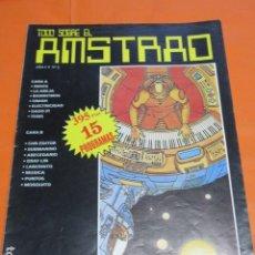 Videojuegos y Consolas: REVISTA AMSTRAD TODO SOBRE EL AMSTRAD NUMERO 2 AÑO 1986. Lote 195885405