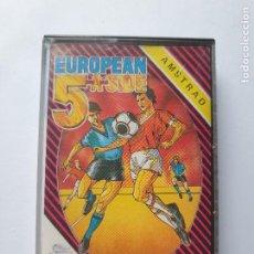 Videojuegos y Consolas: JUEGO AMSTRAD ' EUROPEAN 5 A SIDE ' - CINTA. Lote 213953966