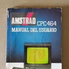 Videojuegos y Consolas: MANUAL DEL USUARIO AMSTRAD CPC464 - IDIOMA ESPAÑOL - EDICIÓN 1987. Lote 218886216
