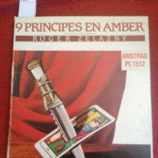 Videojuegos y Consolas: [JUEGO AMSTRAD] 9 PRINCIPES EN AMBER. ROGER ZELAZNY. IDEALOGIC. AMSTRAD PC1512. 1987. ESP MS-DOS.. Lote 222803292