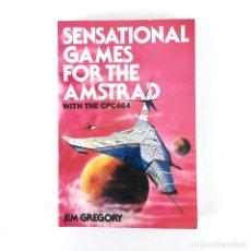 Videojuegos y Consolas: SENSATIONAL GAMES FOR AMSTRAD WITH THE CPC 464 JIM GREGORY / GRANADA STAR TREK LIBRO DE PROGRAMACION. Lote 232082655
