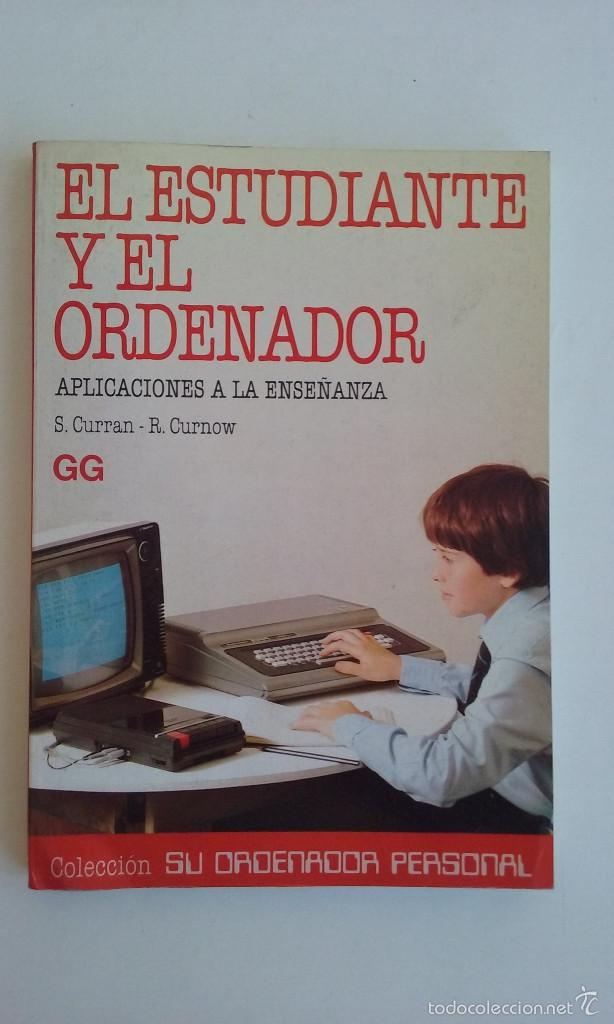 LIBRO/EL ESTUDIANTE Y EL ORDENADOR.COMMODORE 64. -ATARI/SPECTRUM. (Juguetes - Videojuegos y Consolas - Commodore)