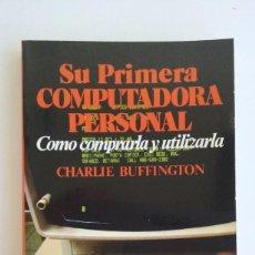 Videojuegos y Consolas: LIBRO/SU PRIMERA COMPUTADORA/COMMODERE-ATARI-SPECTRUM.. Lote 73783819