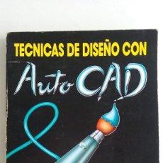 Videojuegos y Consolas: LIBRO/TECNICAS DE DISEÑO CON AUTO CAD-SPECTRUM/COMMODORE/AMSTRAD/.. Lote 94677983