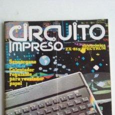 Videojuegos y Consolas: REVISTA CIRCUITO IMPRESO & COMPUTER/ZX81/SPECTRUM/AÑOS 80.. Lote 104016207