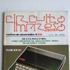 Videojuegos y Consolas: REVISTA CIRCUITO IMPRESO & COMPUTADORAS/SINCLAIR ZX-81/SPECTRUM/AÑOS 80.. Lote 104018583