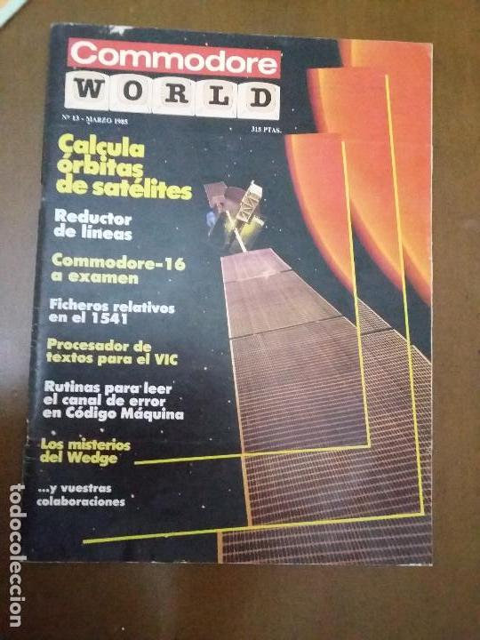 11-00238 COMMODORE WORLD Nº13 - MARZO 1985 (Juguetes - Videojuegos y Consolas - Commodore)