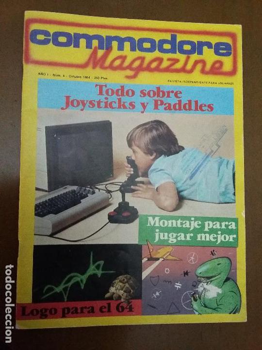 11-00243 COMMODORE MAGAZINE AÑO 1- Nº 8 - OCTUBRE 1984 (Juguetes - Videojuegos y Consolas - Commodore)