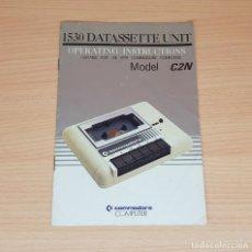 Videojuegos y Consolas: MANUAL DE INSTRUCCIONES UNIDAD DE CASETTE COMMODORE 64-MODEL 1530 DATASSETTE C2N. Lote 205162920