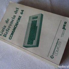 Videojuegos y Consolas: LIBRO GUÍA DE REFERENCIA DEL COMMODORE 64 MICROELECTRONICA Y CONTROL MEC. Lote 206217228