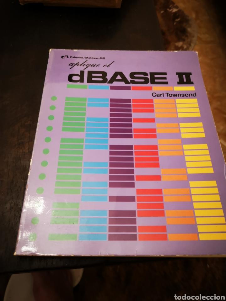 LIBRO/ APLIQUE EL DBASE II.. COMMODORE/AMSTRAD/SPECTRUM. (Juguetes - Videojuegos y Consolas - Commodore)