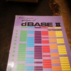 Videojuegos y Consolas: LIBRO/ APLIQUE EL DBASE II.. COMMODORE/AMSTRAD/SPECTRUM.. Lote 252394355