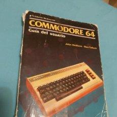 Videojuegos y Consolas: LIBRO COMMODORE 64 GUÍA DEL USUARIO 1985. Lote 282855583