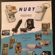 Videojuegos y Consolas: HOJA PUBLICITARIA DE ACCESORIOS DE LA MARCA NUBY PARA LA PRIMERA GAME BOY DE NINTENDO. Lote 76783971