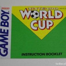 Videojuegos y Consolas: MANUAL INSTRUCCIONES ORIGINAL NINTENDO GAME BOY - WORLD CUP GB GAMEBOY WORLDCUP. Lote 200393257