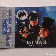 Videojuegos y Consolas: SEGA GAME GEAR BATMAN RETURNS ORIGINAL INSTRUCTION MANUAL PAL R8428MA2. Lote 150531438