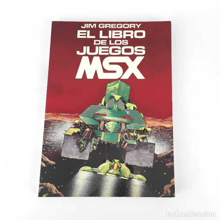 MSX EL LIBRO DE LOS JUEGOS. JIM GREGORY INDESCOMP ESPAÑA 1985 VECTOR EDICIONES ORDENADOR 176 PAGINAS (Juguetes - Videojuegos y Consolas - Msx)