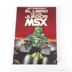 Videojuegos y Consolas: MSX EL LIBRO DE LOS JUEGOS. JIM GREGORY INDESCOMP ESPAÑA 1985 VECTOR EDICIONES ORDENADOR 176 PAGINAS. Lote 232082695