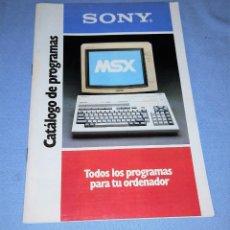 Videojogos e Consolas: MSX SONY CATALOGO ORIGINAL DE PROGRAMAS AÑO 1987 EN MUY BUEN ESTADO. Lote 232423845