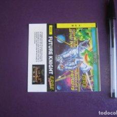 Videojuegos y Consolas: FUTURE KNIGHT - MSX - ERBE - SOLO CARATULA - NUEVA -. Lote 235483780
