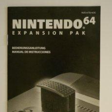 Videojuegos y Consolas: MANUAL DE INSTRUCCIONES ORIGINAL. EXPANSION PACK NINTENDO 64. EN ESPAÑOL / PAL.. Lote 76852375