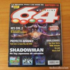 Videojuegos y Consolas: 64 MAGAZINE 22, NINTENDO SHADOWMAN, RESIDENT EVIL 2, PERFECT DARK, SUPERMARIO ADVENTURE.... Lote 178639036