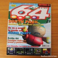 Videojuegos y Consolas: 64 MAGAZINE 15, NINTENDO SOUTH PARK, MARIO PARTY, ZELDA 64, MYSTICAL NINJA, VIGILANTE 8.... Lote 178639187