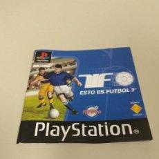Videojuegos y Consolas: 1018- MANUAL ESTO ES FUTBOL 2 PLAYSTATION 1 PAL 2000 EN ESPAÑOL . Lote 137736566