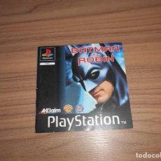Videojuegos y Consolas: BATMAN & ROBIN MANUAL INSTRUCCIONES ORIGINAL JUEGO PLAYSTATION PAL ESPAÑA CASTELLANO. Lote 203168825
