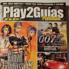 Videojuegos y Consolas: PLAY2MANÍA GUÍAS PLATINUM. GUÍAS FINAL FANTASY X-2, 007 Y MIDNIGHT CLUB II. Lote 50404267