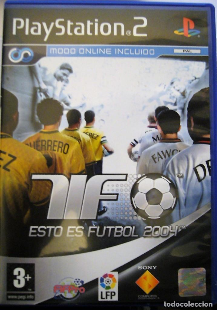 ESTO ES FÚTBOL 2004 - PS2 (Juguetes - Videojuegos y Consolas - Sony - PS2)