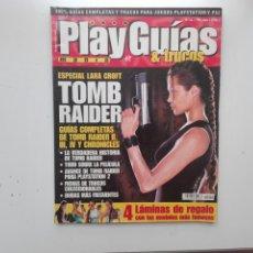 Videojuegos y Consolas: REVISTA PLAY GUIAS Y TRUCOS / Nº 11 / ESPECIAL TOMB RAIDER. Lote 270119548