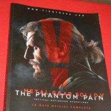Videojuegos y Consolas: METAL GEAR SOLID V: THE PHANTOM PAIN. LA GUIA OFICIAL COMPLETA. 2015. Lote 128347687