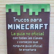 Videojuegos y Consolas: TRUCOS PARA MINECRAFT - LA GUIA NO OFICIAL - ONIRO. Lote 143221246