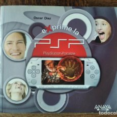 Videojuegos y Consolas: EXPRIME LA PSP, OSCAR DIAZ- LIBRO ANAYA.. Lote 276531573