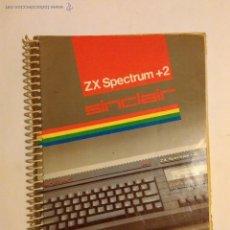 Videojuegos y Consolas: MANUAL DE USUARIO DE SINCLAIR ZX SPECTRUM +2. Lote 54409886