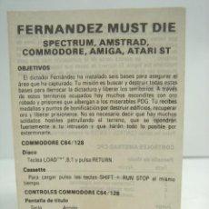 Videojuegos y Consolas: INSTRUCCIONES - FERNANDEZ MUST DIE - SPECTRUM-AMSTRAD-COMMODORE- ATARI -DESPLEGABLES EN ESPAÑOL. Lote 74468735
