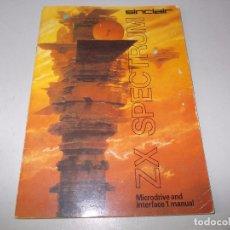 Videojuegos y Consolas: ZX SPECTRUM SINCLAIR, MICRODRIVE AND INTERFACE 1 MANUAL, EN INGLÉS, 1ª ED. 1.983, 62 PÁGINAS. Lote 95995719