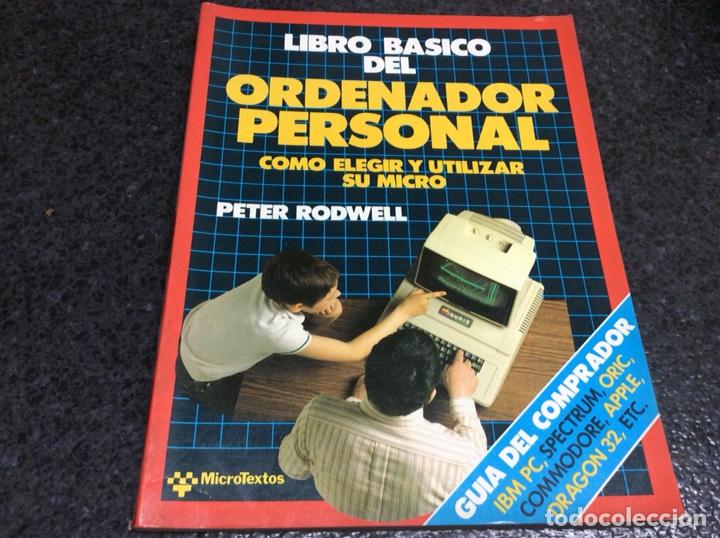 LIBRO BÁSICO DEL ORDENADOR PERSONAL / PETER RODWELL, SPECTRUM, COMMODORE, DRAGON 32, APPLE....... (Juguetes - Videojuegos y Consolas - Spectrum)