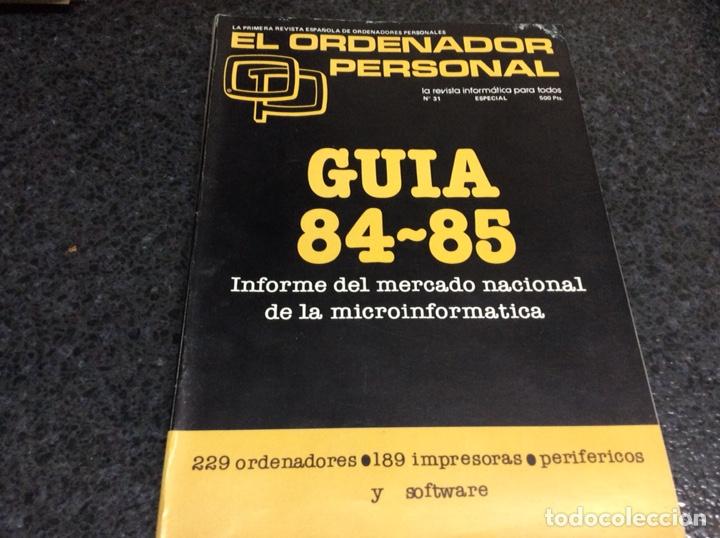 REVISTA ORDENADOR PERSONAL GUIA 84-85 ORDENADORES, IMPRESORAS, PERIFERICOS Y SOFWARE (Juguetes - Videojuegos y Consolas - Spectrum)