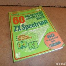 Videojuegos y Consolas: 60 PROGRAMAS COMPLETOS PARA ZX SPECTRUM. Lote 179190676
