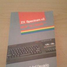 Videojuegos y Consolas: SINCLAIR ZX SPECTRUM +2 MANUAL DEL USUARIO BUEN ESTADO EN CASTELLANO ESPAÑOL R10048. Lote 195211195