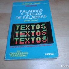 Videojuegos y Consolas: SPECTRUM. CEAC. LIBRO PALABRAS Y JUEGOS DE PALABRAS. PRIMEROS PASOS. ORDENADOR PERSONAL. MUY RARO!!!. Lote 268938654