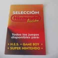 Videojuegos y Consolas: SELECCIÓN NINTENDO ACCIÓN. CATÁLOGO DE 1992 DE TODOS LOS JUEGOS PARA NES, GAME BOY, SUPER NINTENDO.. Lote 50588573