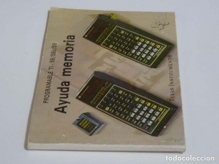 Videojuegos y Consolas: CALCULADORA Manual Original TEXAS INSTRUMENTS Programable TI - 58 58c 59 AYUDA MEMORIA TI-58 - Foto 3 - 211509059