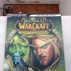 Videojuegos y Consolas: GUIA WORLD OF WARCRAFT -BURNING CRUSADE-. Lote 29306292