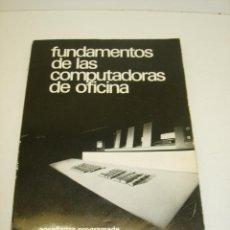 Videojuegos y Consolas: ANTIGUO LIBRO FUNDAMENTOS DE LAS COMPUTADORAS DE OFICINA-ENSEÑANZA PROGRAMADA-GISPERT 1972. Lote 40905028