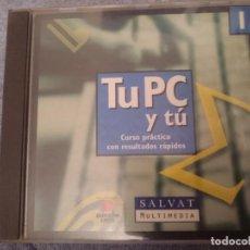 Videojuegos y Consolas: CDROM - TU PC Y TU - CURSO PRACTICO CON RESULTADOS RAPIDOS . Lote 146742022