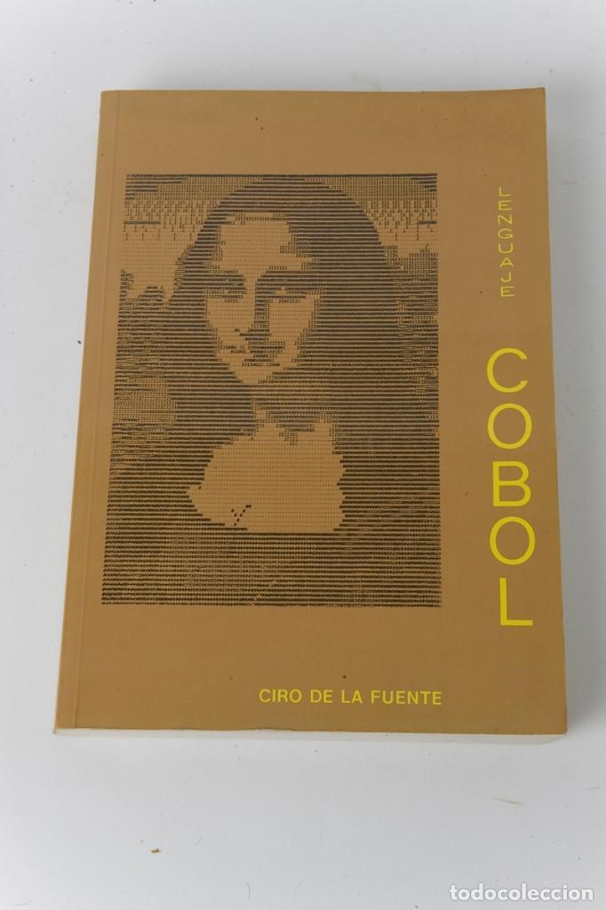 Lenguaje Cobol, Ciro de la Fuente  Años 80